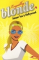 Couverture Legally Blonde, tome 4 : Amour fou à Hollywood Editions TF1 2008