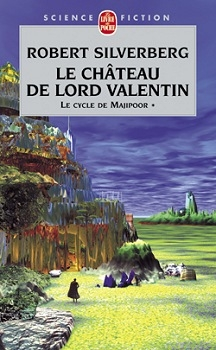 Couverture Majipoor, tome 1 : Le Château de Lord Valentin