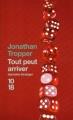 Couverture Tout peut arriver Editions 10/18 (Domaine étranger) 2011