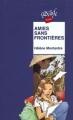 Couverture Amies sans frontières Editions Rageot (Cascade - Pluriel) 1996
