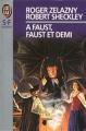 Couverture Le Concours du millénaire, tome 2 : A Faust, Faust et demi Editions J'ai lu (S-F / Fantasy) 1994