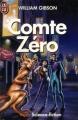 Couverture Comte Zéro Editions J'ai Lu (Science-fiction) 1988