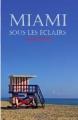 Couverture Miami sous les éclairs Editions Yvelinédition 2010