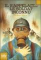 Couverture Il s'appelait... le soldat inconnu Editions Folio  (Junior) 2011