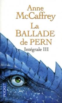 Couverture La Ballade de Pern, intégrale, tome 3