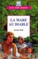 Couverture La mare au diable Editions Hemma (Livre club jeunesse) 2009