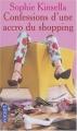 Couverture L'Accro du shopping, tome 1 : Confessions d'une accro du shopping Editions Pocket 2004