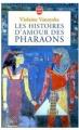 Couverture Les Histoires d'amour des pharaons, tome 1 Editions Le Livre de Poche 1999