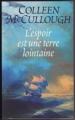 Couverture L'espoir est une terre lointaine Editions France Loisirs 2001