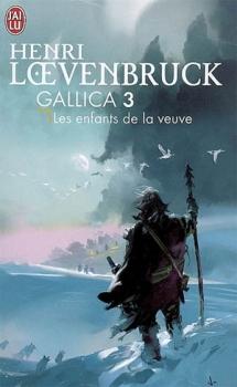 Couverture Gallica, tome 3 : Les Enfants de la Veuve
