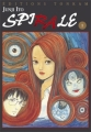 Couverture Spirale, tome 1 Editions Tonkam (Frissons) 2003