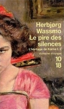 Couverture L'héritage de Karna, tome 2 : Le pire des silences