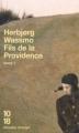 Couverture Fils de la providence, tome 1 Editions 10/18 (Domaine étranger) 2002