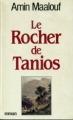 Couverture Le Rocher de Tanios Editions Grasset 1993