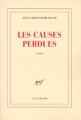 Couverture Les causes perdues Editions Gallimard  (Blanche) 1999