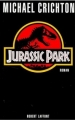 Couverture Jurassic park / Le parc jurassique Editions Robert Laffont 1990