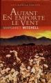 Couverture Autant en emporte le vent, intégrale Editions France Loisirs (Les romanesques) 2003