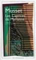 Couverture Les caprices de Marianne Editions Flammarion (GF) 1998