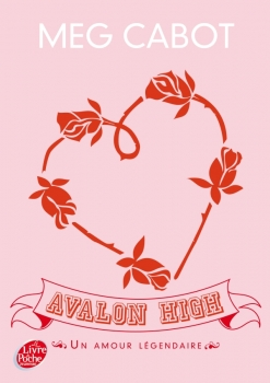 Couverture Avalon High : Un amour légendaire