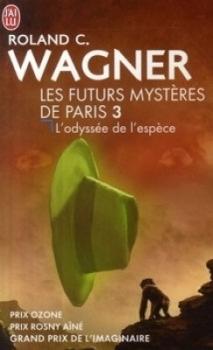 Couverture Les Futurs Mystères de Paris, tome 03 : L'Odyssée de l'espèce