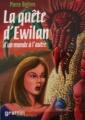 Couverture La Quête d'Ewilan, tome 1 : D'un monde à l'autre Editions France Loisirs (Graffiti) 2005