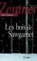 Couverture Les bois de Sawgamet Editions JC Lattès 2011