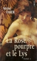 Couverture La Rose pourpre et le Lys, tome 1 Editions Points (Les grands romans) 2006