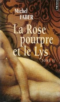 Couverture La Rose pourpre et le Lys, tome 2