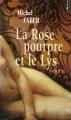 Couverture La Rose pourpre et le Lys, tome 2 Editions Points 2006