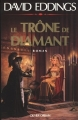 Couverture La trilogie des joyaux, tome 1 : Le trône de diamant Editions Olivier Orban 1989