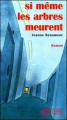 Couverture Si même les arbres meurent Editions Thierry Magnier 2000