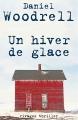 Couverture Un hiver de glace Editions Rivages (Thriller) 2007