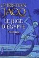 Couverture Le juge d'Égypte, intégrale Editions Pocket 2011