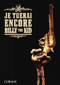 Couverture Je tuerai encore Billy the Kid