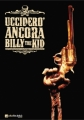 Couverture Je tuerai encore Billy the Kid Editions BD (Alta Fedeltà) 2007