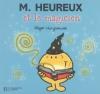Couverture Monsieur Heureux et le Magicien Editions Hachette (Jeunesse) 2006