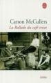 Couverture La ballade du café triste Editions Le Livre de Poche (Biblio) 1985