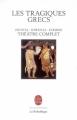 Couverture Les tragiques grecs : Théâtre complet Editions Le Livre de Poche (La pochothèque) 2009