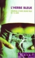 Couverture L'herbe bleue Editions France loisirs (Piment) 2001