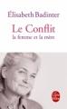 Couverture Le conflit : La femme et la mère Editions Le Livre de Poche 2011