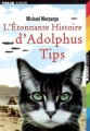 Couverture L'Etonnante Histoire d'Adolphus Tips Editions Folio  (Junior) 2006