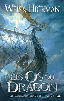 Couverture Les Vaisseaux-dragons, tome 1 : Les Os du dragon