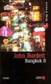 Couverture Bangkok 8 Editions Presses de la cité (Sang d'encre) 2004