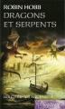 Couverture Les Cités des Anciens, tome 1 : Dragons et serpents Editions France Loisirs (Fantasy) 2011