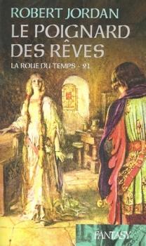 Couverture La Roue du Temps, tome 21 : Le Poignard des rêves