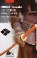 Couverture Le Sabre des Takeda Editions Philippe Picquier (Poche) 2008