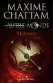 Couverture Autre-monde, tome 2 : Malronce Editions Albin Michel 2009