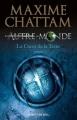 Couverture Autre-monde, tome 3 :  Le Coeur de la terre Editions Albin Michel 2010