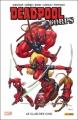 Couverture Deadpool Corps, tome 0 : Le club des cinq Editions Panini (100% Marvel) 2011