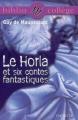 Couverture Le Horla et autres récits Editions Hachette (Biblio Collège) 2000